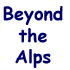 Beyond the Alps